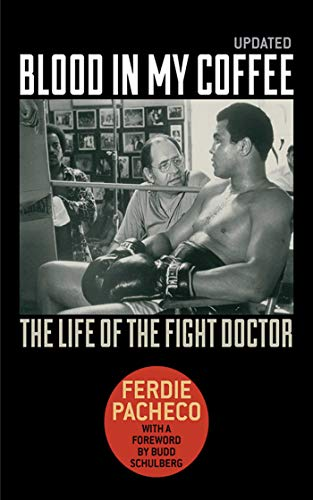 Blood in My Coffee: The Life of the Fight Doctor (English Edition)