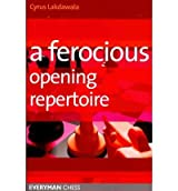 (A FEROCIOUS OPENING REPERTOIRE) BY Lakdawala, Cyrus(Author)Paperback on (02 , 2011)