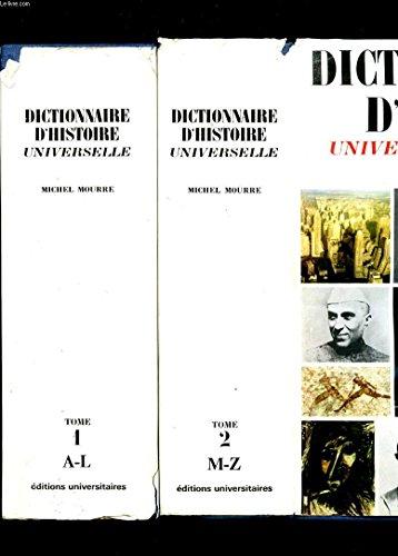 DICTIONNAIRE D'HISTOIRE UNIVERSELLE. TOME 1 ET 2. COMPLET