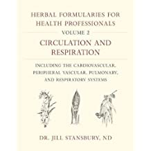 Herbal Formularies for Health Professionals, Volume 2
