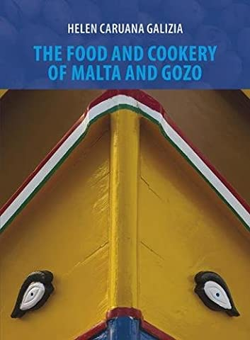 The Food and Cookery of Malta and Gozo