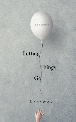 Read pdf letting things go faraway 65ytf78uyr6 read letting things go online book by faraway full supports all version of your device includes pdf epub and kindle version malvernweather Gallery