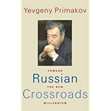 Russian Crossroads: Toward the New Millennium