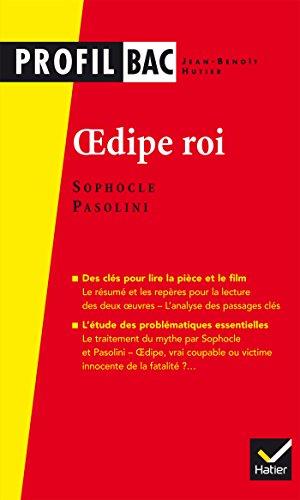 Profil - Sophocle/Pasolini, Oedipe roi: analyse comparée des deux oeuvres (programme de littérature Tle L bac 2016-2017)