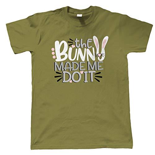 The Bunny Made Me Do It Herren T-Shirt Osterhase Ei Chick Schokolade Motorhaube Parade Korb Band Trail Hot Kreuz Bun New Life Oster Geschenk Ihn Vater - Militär-grün, XL