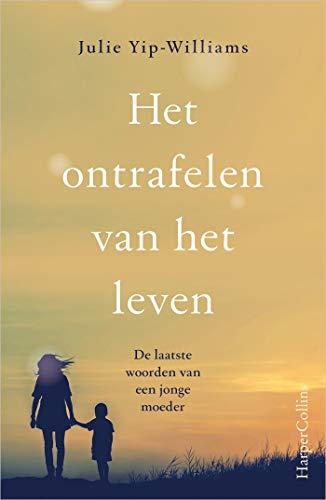 Het ontrafelen van het leven (Dutch Edition)