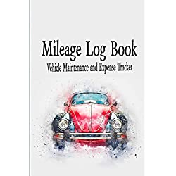 "Mileage Log Book Vehicle Maintenance and Expense Tracker: Watercolor Bug Car Cover Design with 6"" X 9"" Custom Interior Pages"