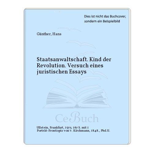 Staatsanwaltschaft;: Kind der Revolution [Hardcover] by Gunther, Hans