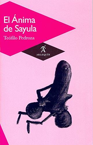 El Ánima de Sayula por Teófilo Pedroza