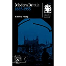 Modern Britain 1885-1955: 1885-1955: Modern Britain (Norton Library History of England)