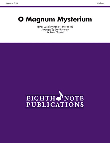 O Magnum Mysterium: Score & Parts (Eighth Note Publications) -
