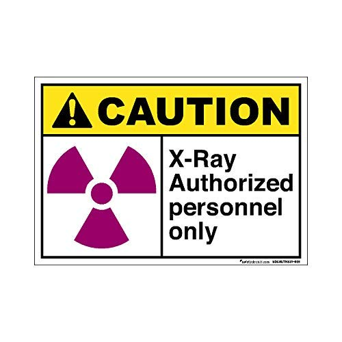 Caution X-Ray Authorized Personnel Only Sign Lable Decal Decal Warnaufkleber Vinyl Truck Car Van Property Safety Sign Sticker 25,4 x 35,6 cm -