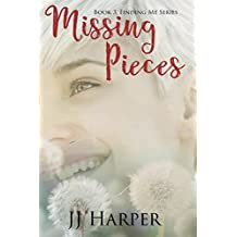 Missing Pieces: Book 3 Finding Me Series