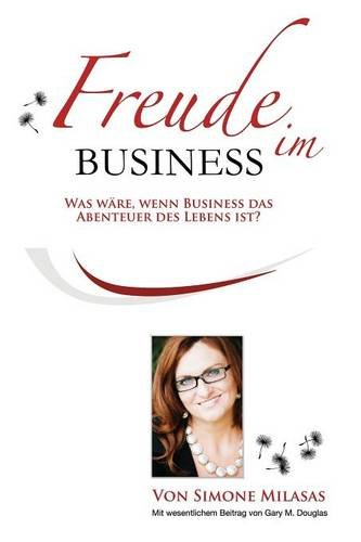 Freude Im Business - Joy of Business German