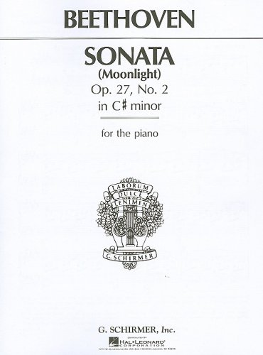 Beethoven: Piano Sonata In C Sharp Minor Op.27 No. 2 'Moonlight'