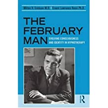 [(The February Man)] [ By (author) Milton H. Erickson, By (author) Ernest Lawrence Rossi ] [March, 2009]