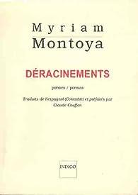 Déracinements, bilingue par Myriam Montoya