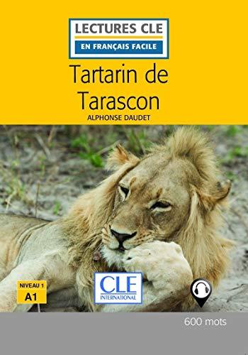 Tartarin de Tarascon - Niveau 1/A1 - Lecture CLE en Français facile - Livre - 2ème édition