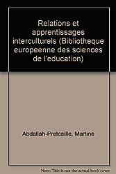 Relations et apprentissages interculturels