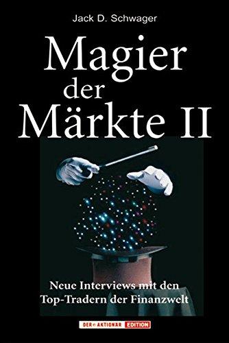 magier-der-markte-2-neue-interviews-mit-den-top-tradern-der-finanzwelt