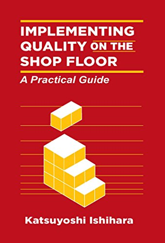 Implementing Quality on the Shopfloor: A Practical Guide par Katsuyoshi Ishihara