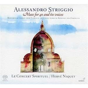 Messe A 40 & 60 Voix (Avec Benevoli & Corteccia)