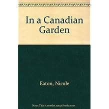 In a Canadian Garden