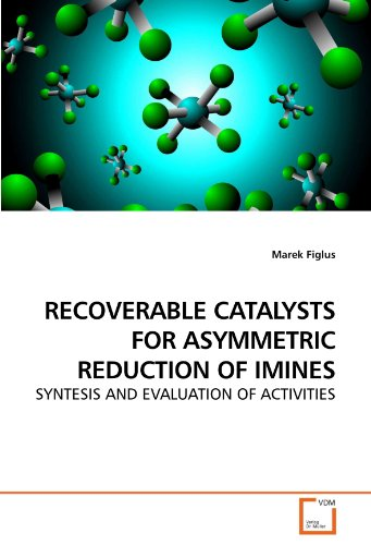 Price comparison product image RECOVERABLE CATALYSTS FOR ASYMMETRIC REDUCTION OF IMINES: SYNTESIS AND EVALUATION OF ACTIVITIES