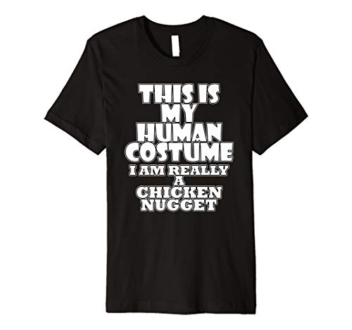 Zu Machen Kostüm T Shirt - Human Kostüm of CHICKEN Nugget Halloween Kostüme T-Shirt