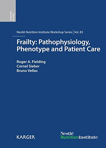 Frailty : Pathophysiology, Phenotype and Patient Care