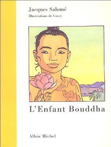 L'enfant Bouddha de Salomé. Jacques (2005) Broché