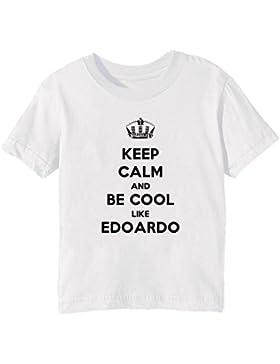 Keep Calm And Be Cool Like Edoardo Bambini Unisex Ragazzi Ragazze T-Shirt Maglietta Bianco Maniche Corte Tutti...