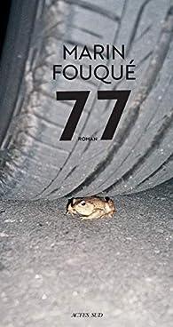 77 par Marin Fouqué