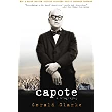 Capote: A Biography by Gerald Clarke (2005-10-01)