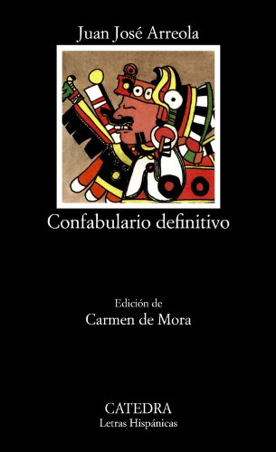 Confabulario definitivo (Letras Hispánicas)