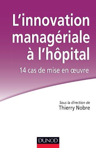 linnovation-manageriale-a-lhopital-14-cas-de-mise-en-oeuvre-etablissements-et-services