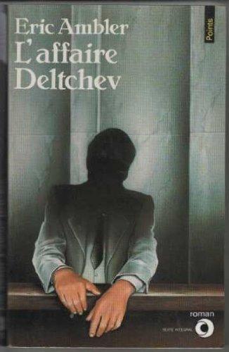 L'affaire Deltchev