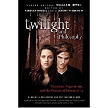 [( Twilight and Philosophy: Vampires, Vegetarians, and the Pursuit of Immortality )] [by: J. Jeremy Wisnewski] [Sep-2009]