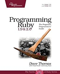 Programming Ruby 1.9 & 2.0: The Pragmatic Programmers' Guide (The Facets of Ruby) by Dave Thomas (2013-07-07)