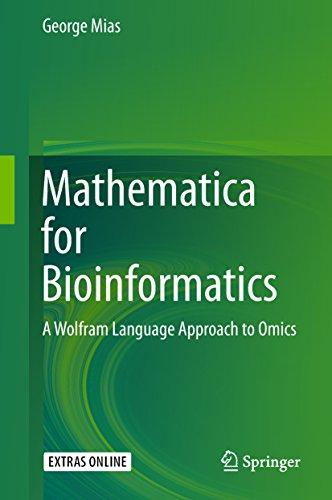 Mathematica for Bioinformatics: A Wolfram Language Approach to Omics (English Edition)