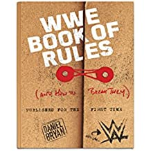 OFFICIAL WWE BOOK OF RULES & HOW TO BREAK THEM