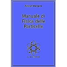 Manuale di fisica delle particelle
