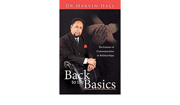 Back to the Basics: The Essence of Communication in Relationships