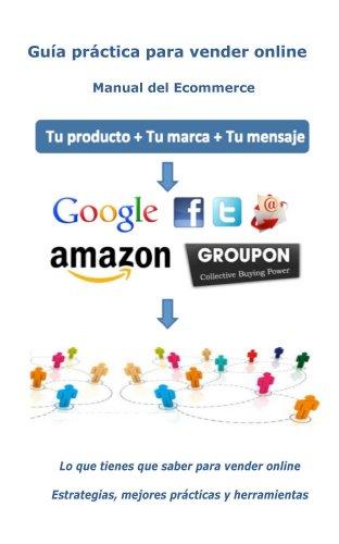 Guía práctica para vender online por Jose Luis Montesino