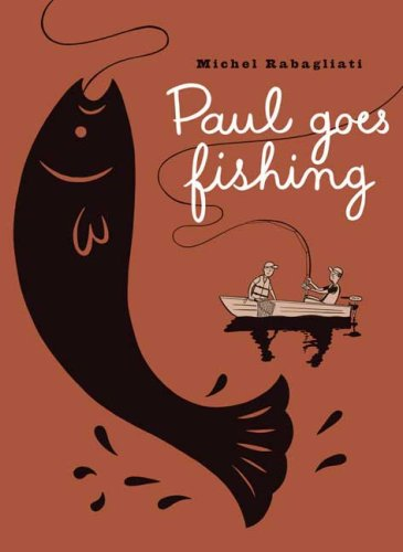 PAUL GOES FISHING