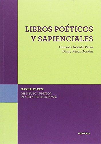 (ISCR) LIBROS POÉTICOS Y SAPIENCIALES por DIEGO PÉREZ GONDAR