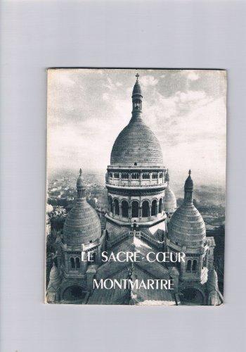 Le Sacré-Coeur. Montmartre. par Lescuyer Chaix