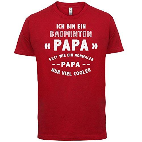 Ich bin ein Badminton Papa - Herren T-Shirt - 13 Farben Rot