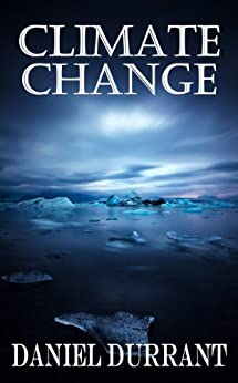 Climate Change (English Edition) de [Durrant, Daniel]