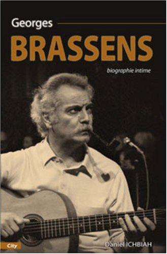 Georges Brassens : Biographie intime